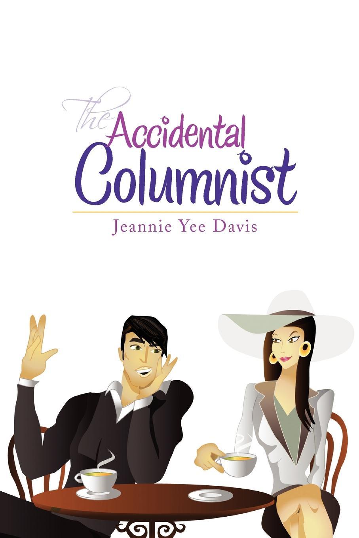 где купить Jeannie Yee Davis The Accidental Columnist по лучшей цене