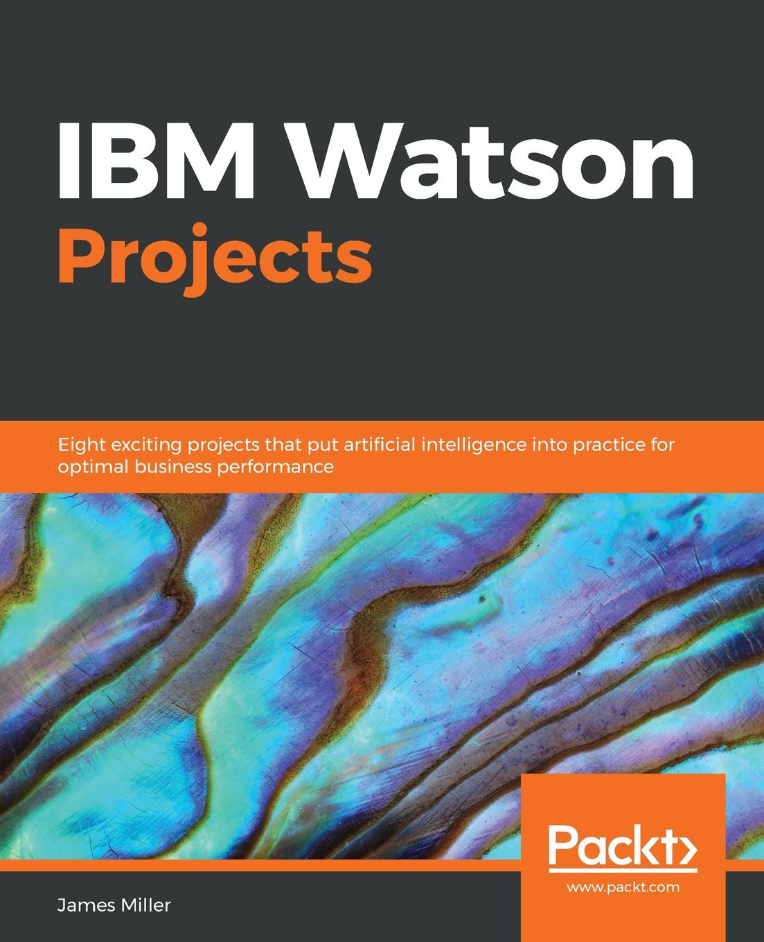James Miller IBM Watson Projects