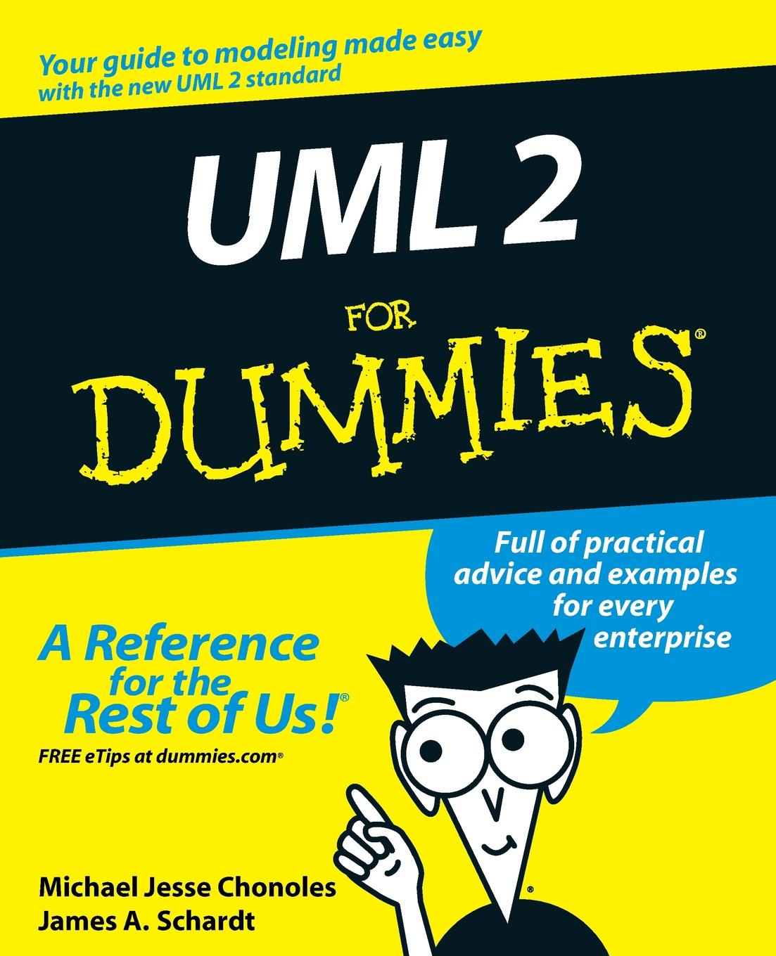 Michael Jesse Chonoles, James A. Schardt UML 2 for Dummies pilhofer michael day holly music theory for dummies