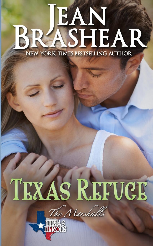 Jean Brashear Texas Refuge. The Marshalls Book 1 susan mallery quinn s woman