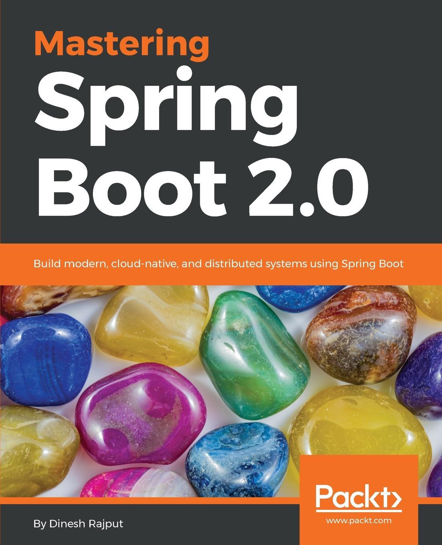 Dinesh Rajput Mastering Spring Boot 2.0