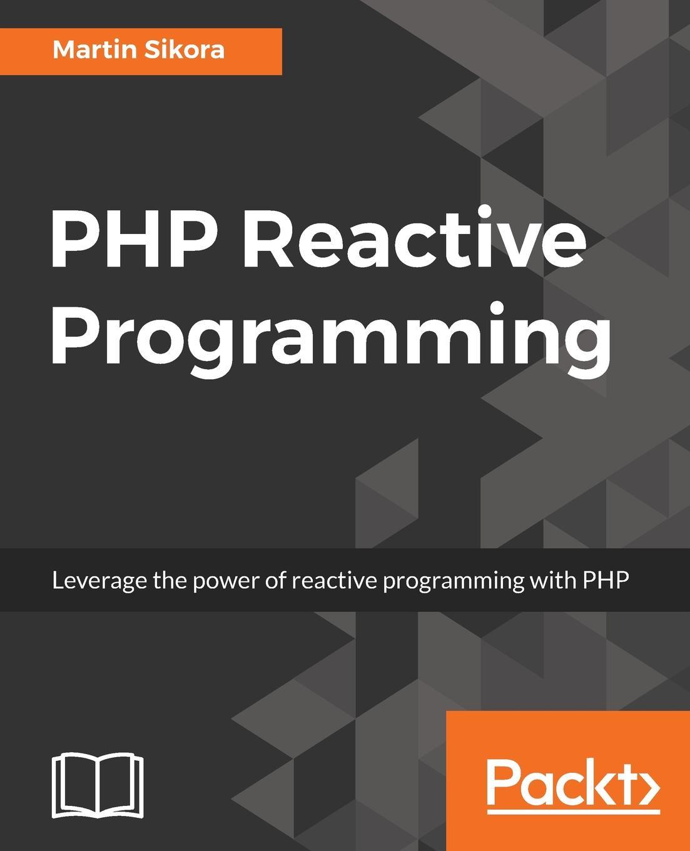 Martin Sikora PHP Reactive Programming