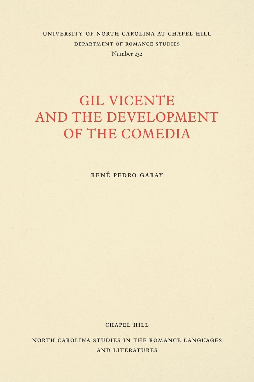 Фото - René Pedro Garay Gil Vicente and the Development of the Comedia comedia infantil