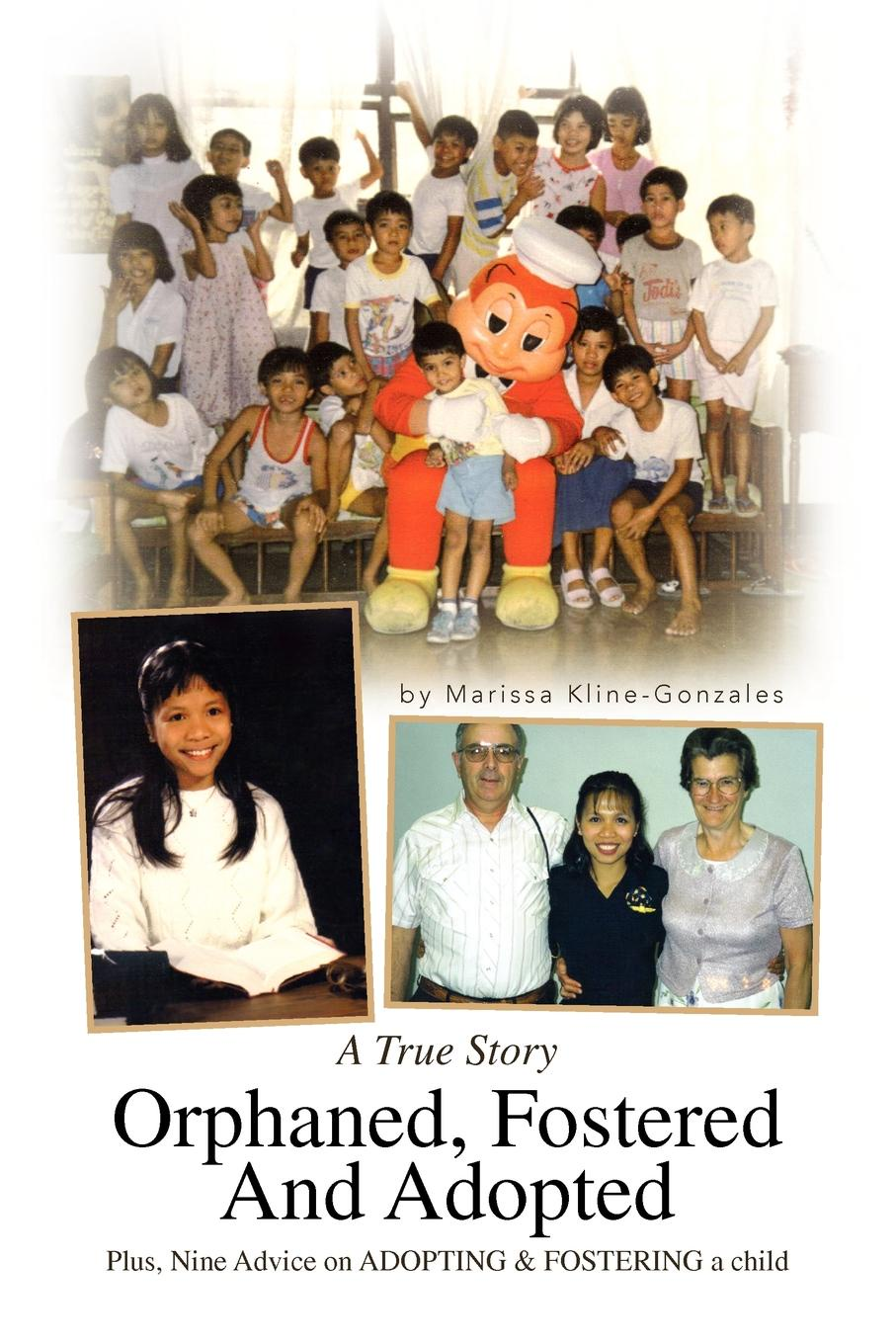 лучшая цена Marissa Kline-Gonzales Orphaned, Fostered and Adopted