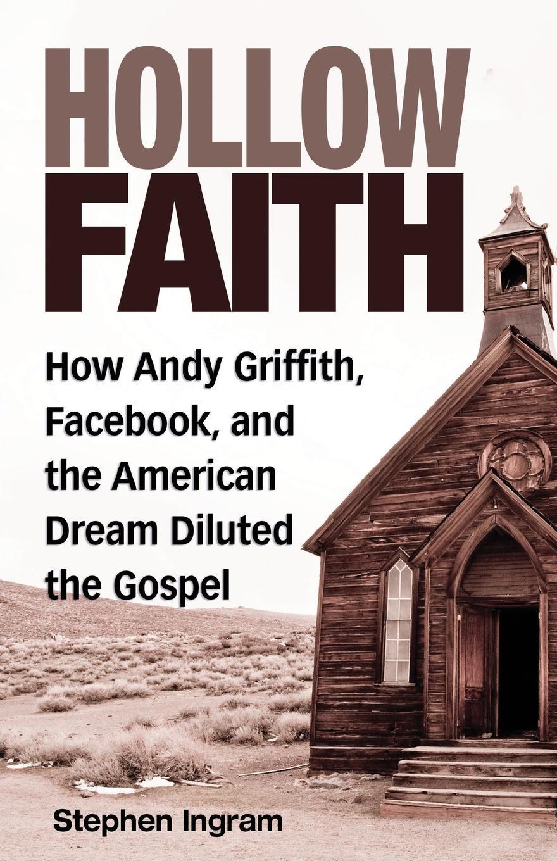 Ingram Hollow Faith