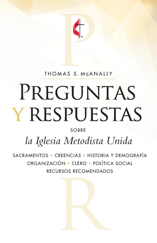 Thomas S McAnnally Preguntas y respuestas