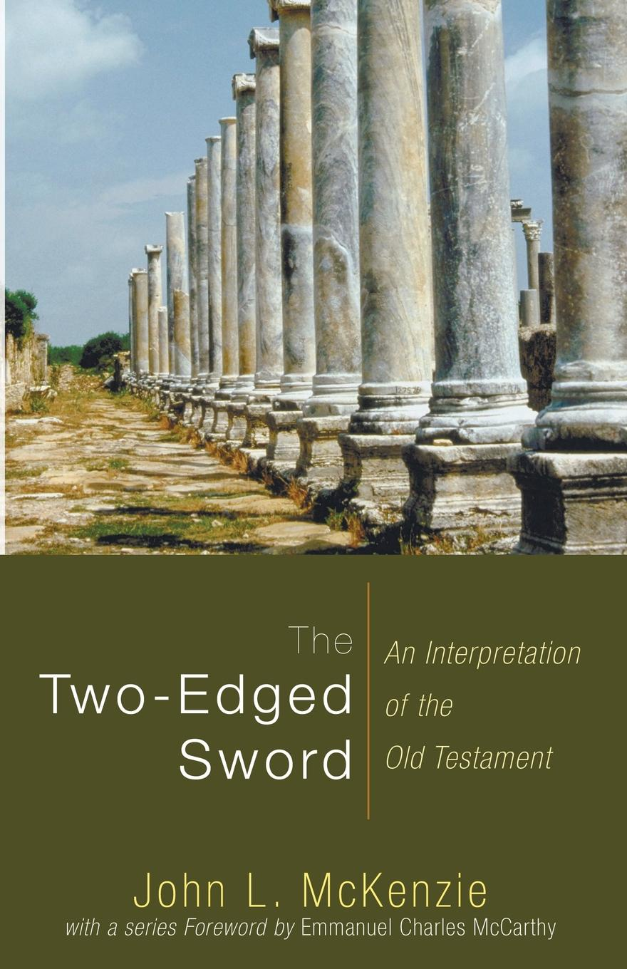 John L. McKenzie The Two-Edged Sword. An Interpretation of the Old Testament daughter of the sword