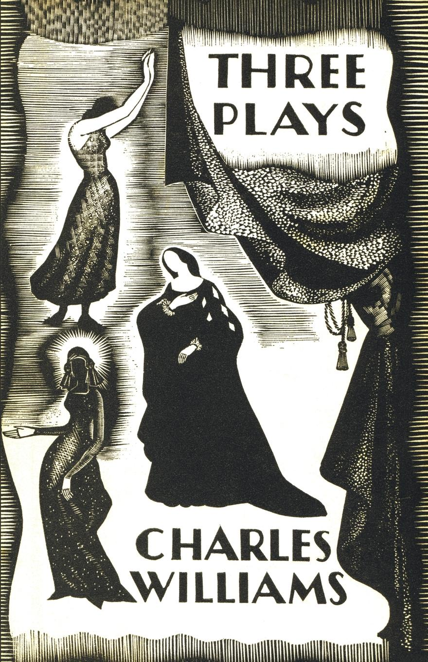 лучшая цена Charles Williams Three Plays. The Early Metaphysical Plays of Charles Williams