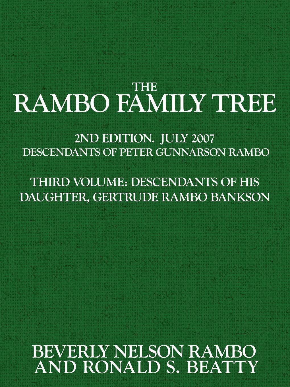 Rambo Family Tree. Ronald S. Beatty, Beverly J. Rambo