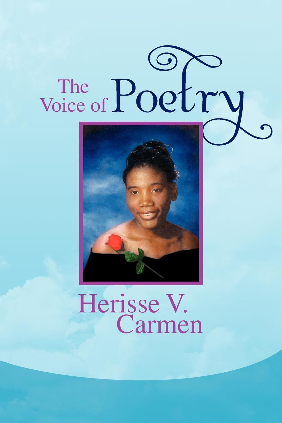 The Voice of Poetry. Herisse V. Carmen