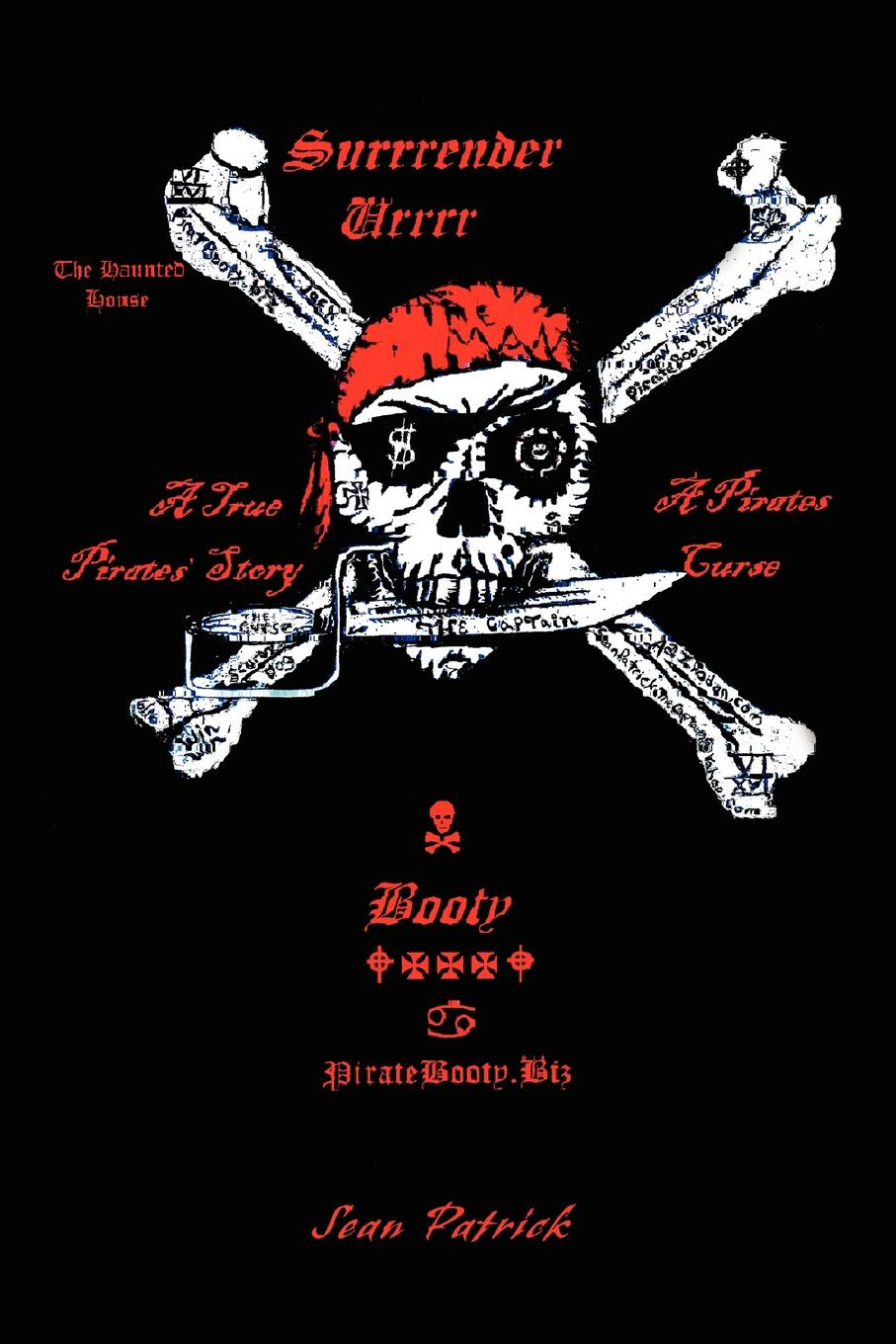 The Haunted House. A True Pirates` Story. Sean Patrick