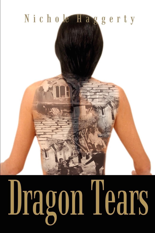 Dragon Tears. Nichole Haggerty