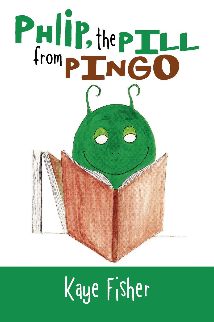 Phlip, the Pill from Pingo. Kaye Fisher