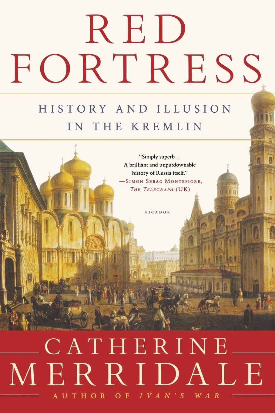 RED FORTRESS. CATHERINE MERRIDALE