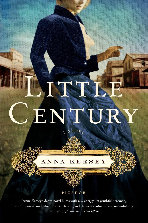 Little Century. Anna Keesey