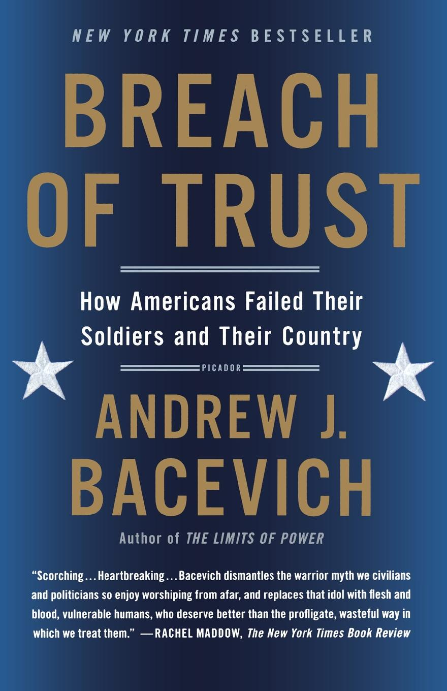 Breach of Trust. ANDREW BACEVICH