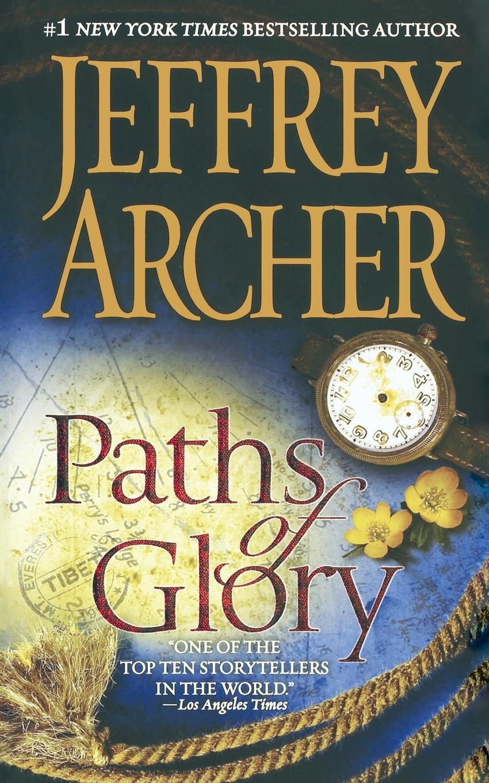 Paths of Glory. JEFFREY ARCHER