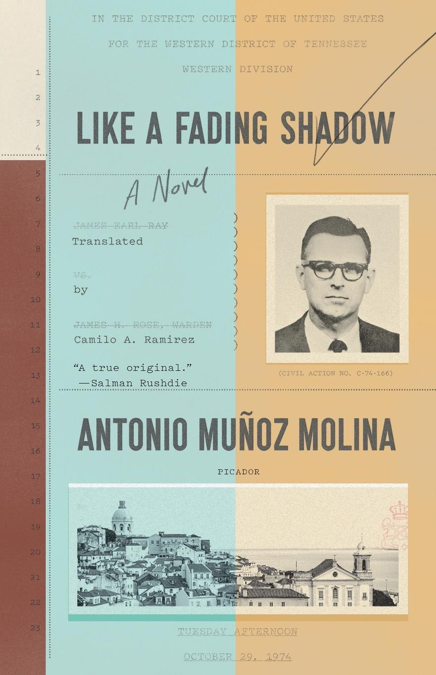 Like a Fading Shadow. ANTONIO MU?OZ MOLINA
