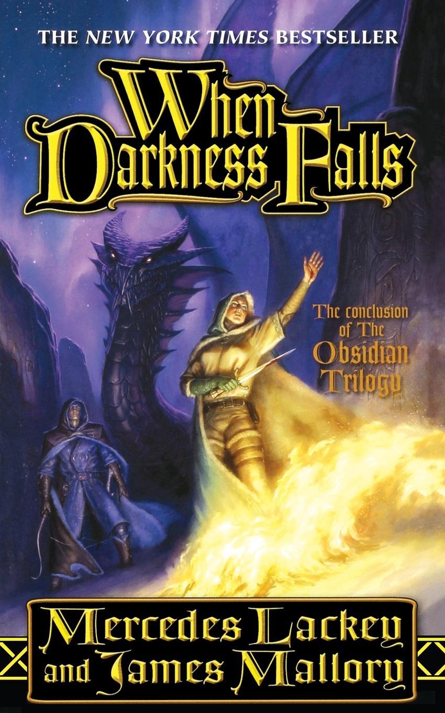 MERCEDES LACKEY WHEN DARKNESS FALLS joyce anne schneider darkness falls