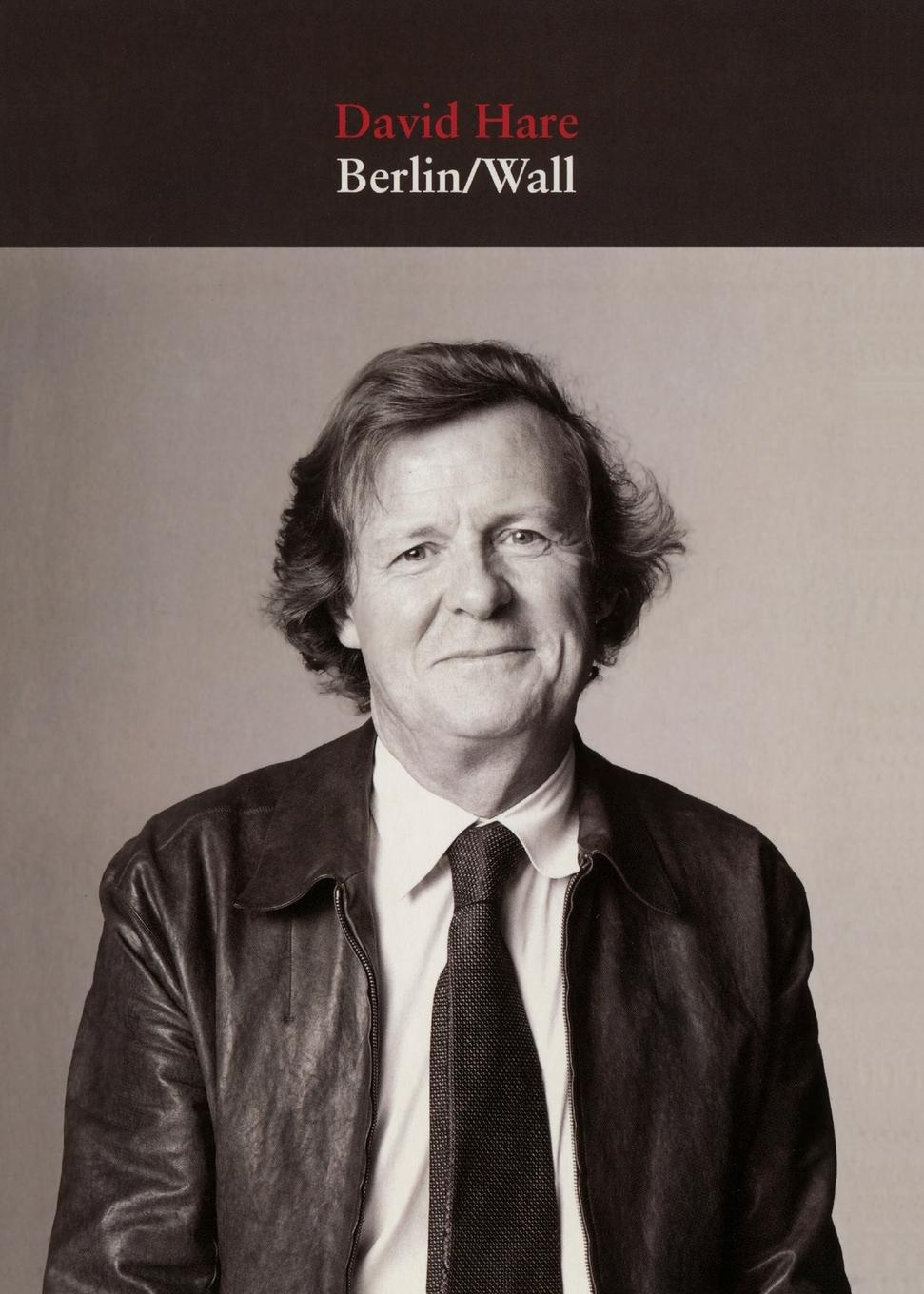 Berlin/Wall. David Hare
