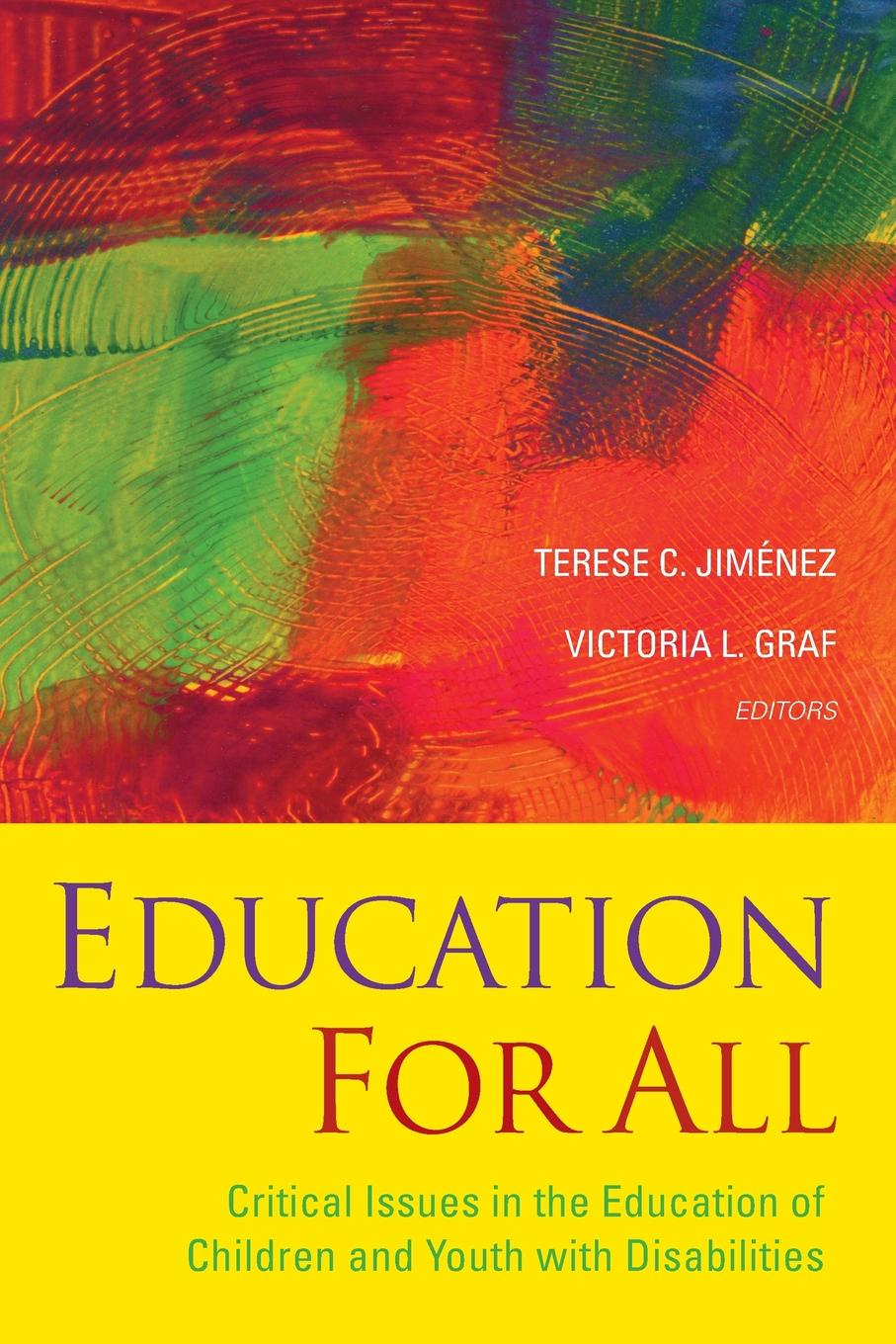 Terese C. Aceves Education for All. Critical Issues in the Education of Children and Youth with Disabilities joel kayombo education for all in tanzania achievements and shortfalls