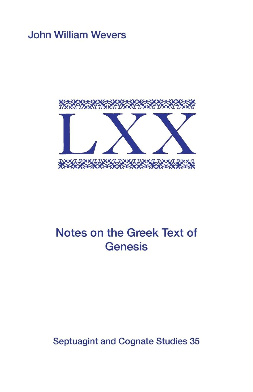 John William Wevers Notes on the Greek Text of Genesis notes on the cuff