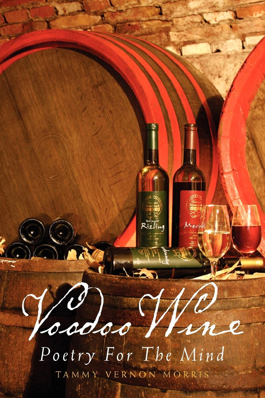 Tammy Vernon Morris Voodoo Wine