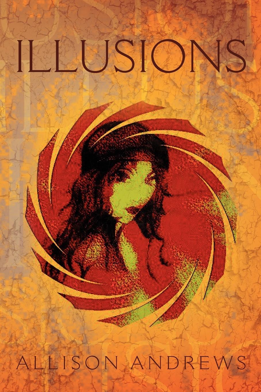 Allison Andrews Illusions euforia illusions