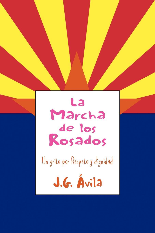 J. G. Vila, J. G. Avila La Marcha de Los Rosados стоимость