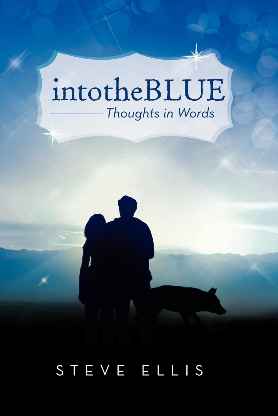 цена Steve Ellis intotheBlue. Thoughts in Words в интернет-магазинах