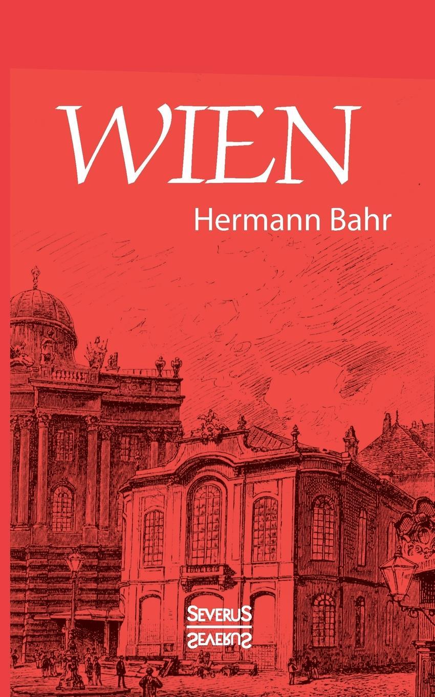 Hermann Bahr, Björn Bedey Wien emil waldmann björn bedey das rathaus zu bremen