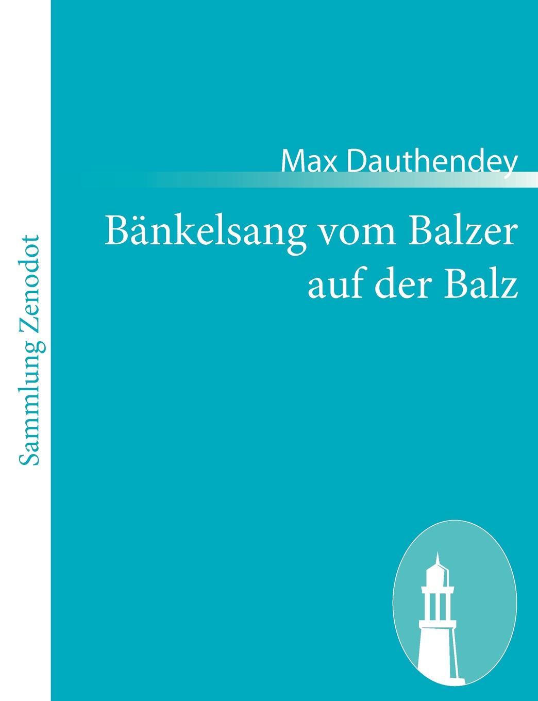 Max Dauthendey B Nkelsang Vom Balzer Auf Der Balz цена