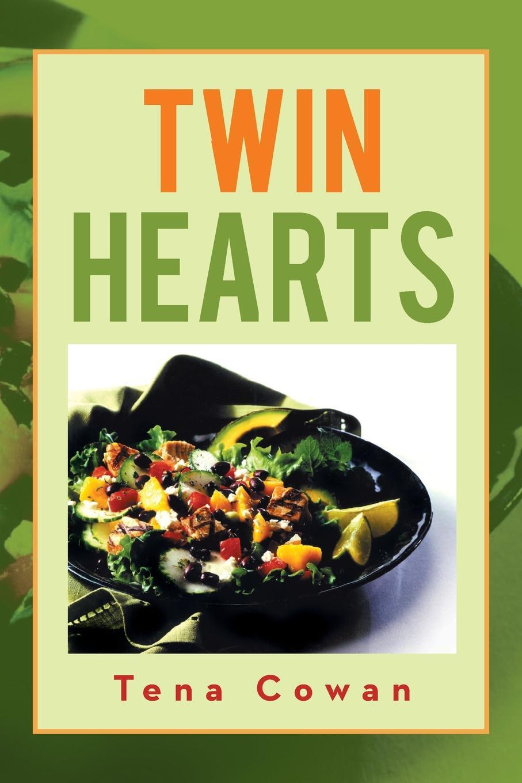 Tena Cowan Twin Hearts Recipes of Love