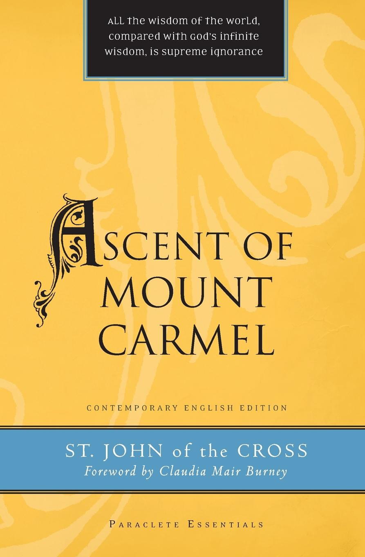St. John of the Cross Ascent of Mount Carmel цены