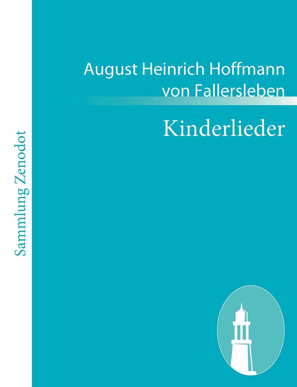 August Heinrich Hoffmann V Fallersleben Kinderlieder