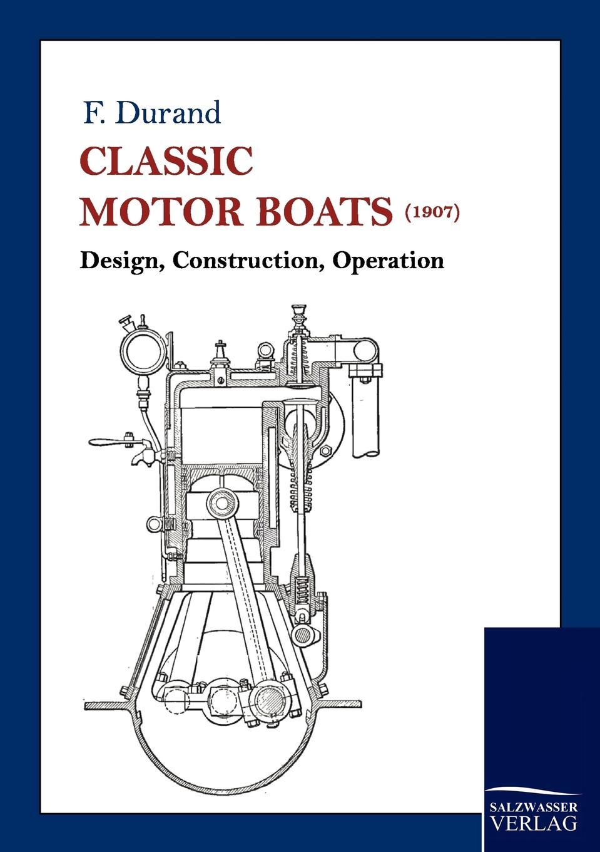F. Durand Classic Motor Boats (1907)