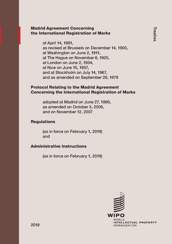 Madrid Agreement Concerning the International Registration of Marks. Regulations as in force on February 1, 2019 registration