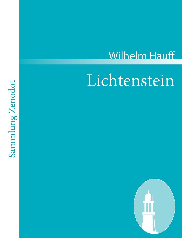 Wilhelm Hauff Lichtenstein гауф в wilhelm hauff marchen
