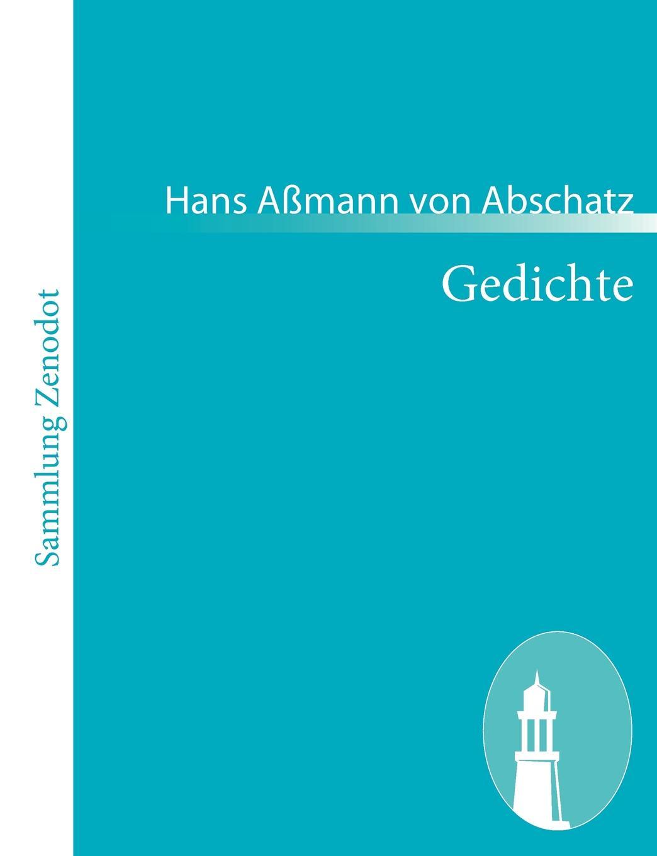 Hans A. Abschatz Gedichte parodien schillerscher gedichte