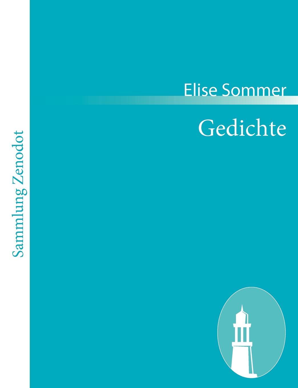Elise Sommer Gedichte parodien schillerscher gedichte