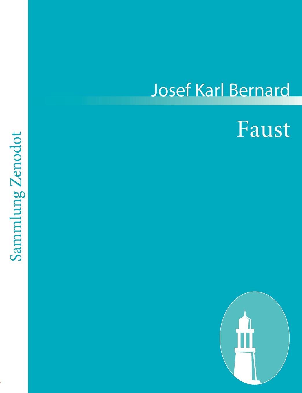 где купить Josef Karl Bernard Faust по лучшей цене