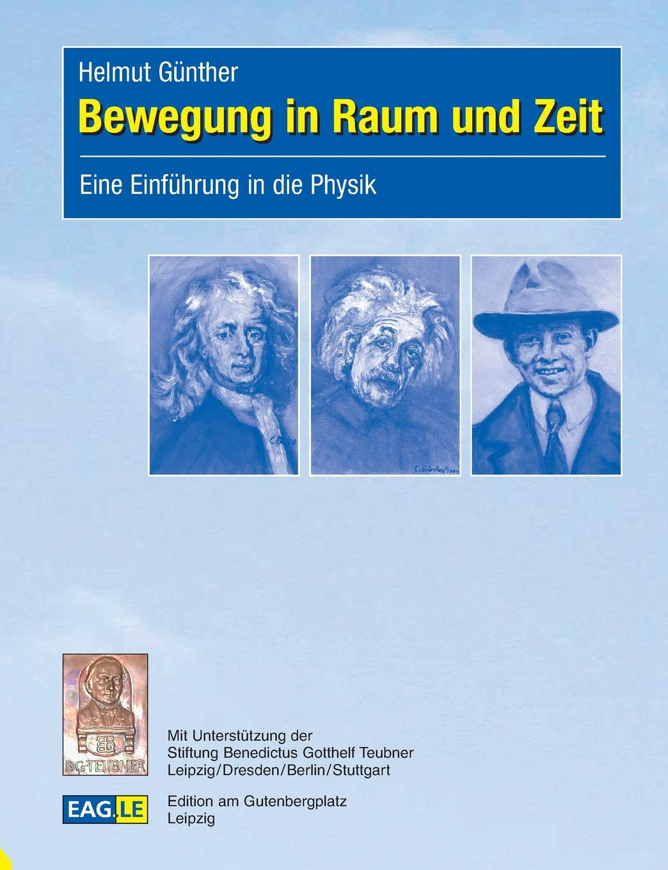 Helmut Günther Bewegung in Raum und Zeit ilse schneider das raum zeit problem bei kant und einstein