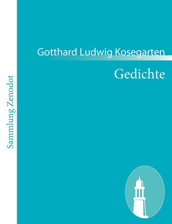 Gotthard Ludwig Kosegarten Gedichte parodien schillerscher gedichte