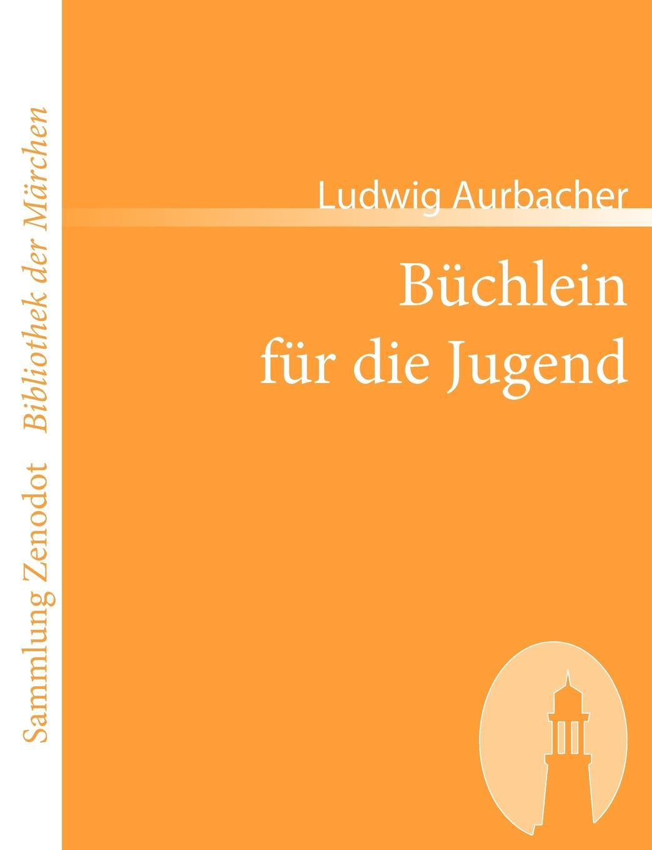 Ludwig Aurbacher B Chlein Fur Die Jugend ludwig christian zimmermann zeitschrift fur die alterthumswissenschaft 1839 vol 6 classic reprint