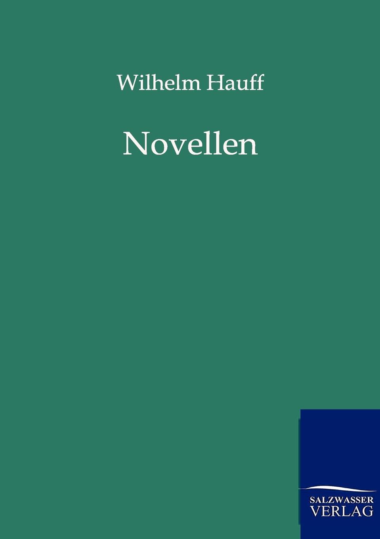 Wilhelm Hauff Novellen гауф в wilhelm hauff marchen