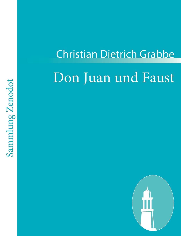 где купить Christian Dietrich Grabbe Don Juan und Faust по лучшей цене