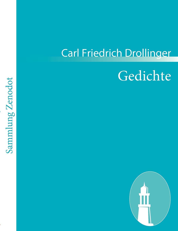 Carl Friedrich Drollinger Gedichte parodien schillerscher gedichte