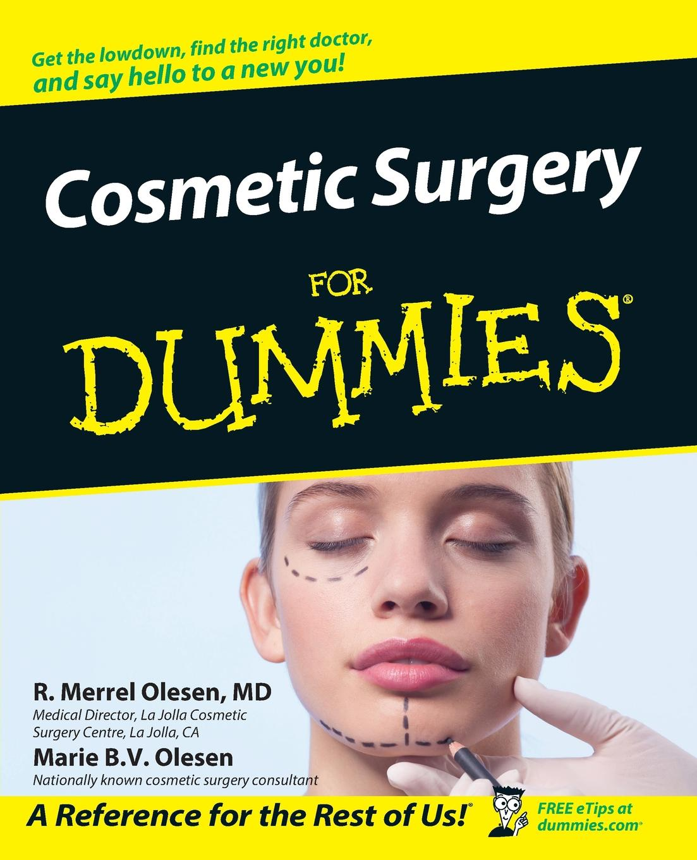 R. Merrell Olesen, Marie B. V. Olesen Cosmetic Surgery for Dummies . john marler r stroke for dummies