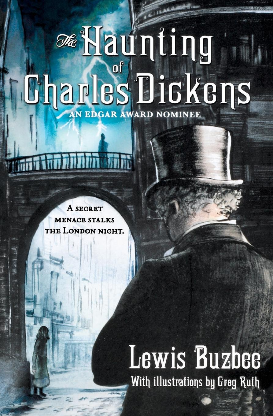 Lewis Buzbee Haunting of Charles Dickens f t marzials life of charles dickens
