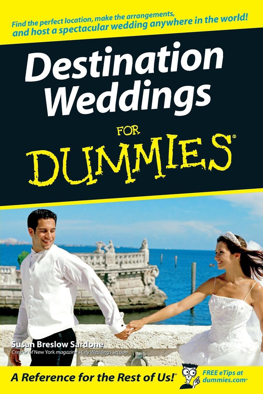Susan Breslow Sardone Destination Weddings for Dummies susan mccullough beagles for dummies